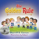 The Golden Rule wins Silver Medal in the Children's Literary Classics Book Awards